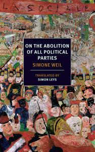 On the Abolition of All Political Parties Book