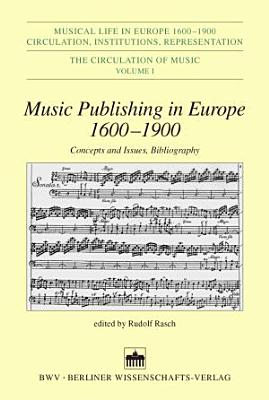 Music Publishing in Europe 1600 1900 PDF