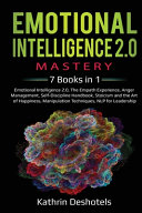 Emotional Intelligence 2.0 Mastery- 7 Books in 1