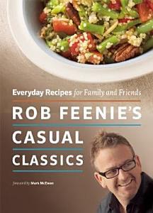 Rob Feenie s Casual Classics Book