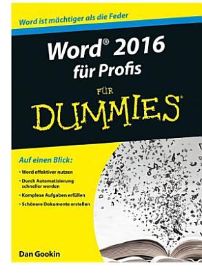 Word 2016 f  r Profis f  r Dummies PDF