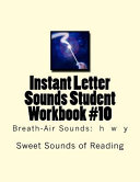 Instant Letter Sounds Student Workbook #10