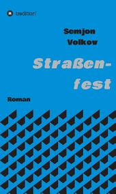 Straßenfest: Roman