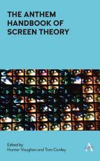 The Anthem Handbook of Screen Theory PDF