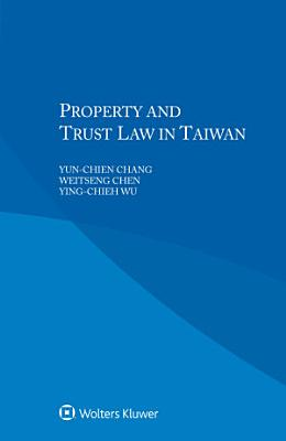Property and Trust Law in Taiwan