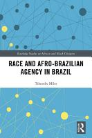 Race and Afro Brazilian Agency in Brazil PDF