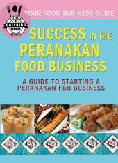 Success In the Peranakan Food Business