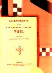 Levensschets van den eerweerden jesuit Wiere