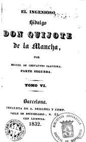 El Ingenioso hidalgo Don Quijote de la Mancha,6: Τόμος 2