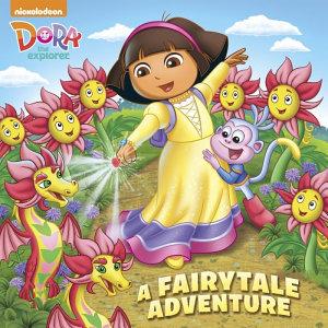 A Fairytale Adventure  Dora the Explorer  Book
