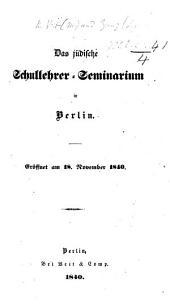 Das jüdische Schullehrer-Seminarium in Berlin