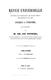 Revue universelle des mines, de la metallurgie, des travaux publics, des sciences et des arts appliqués à l'industrie: Volume6