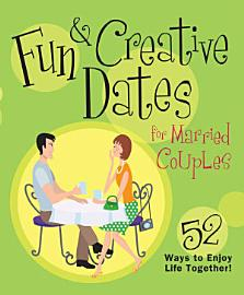 Fun   Creative Dates For Married Couples