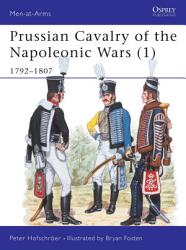 Prussian Cavalry of the Napoleonic Wars  1  PDF