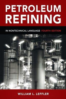 Petroleum Refining in Nontechnical Language PDF