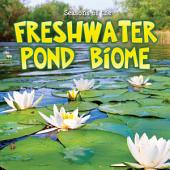Seasons of the Freshwater Pond Biome: Read Along or Enhanced eBook