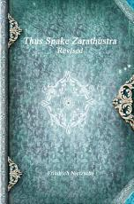 Thus Spake Zarathustra Revised