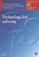 Technology-led policing