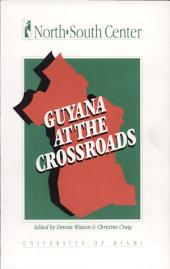 Guyana at the Crossroads