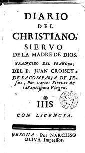 Diario del christiano: siervo de la madre de Dios