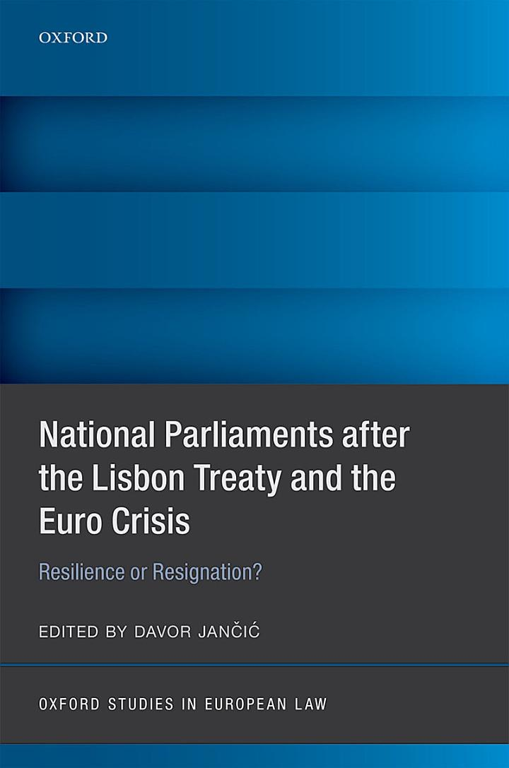 National Parlimants After the Lisbon Treaty and the Euro Crisis