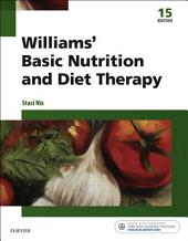 Williams' Basic Nutrition & Diet Therapy - E-Book: Edition 15