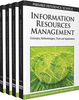 Information Resources Management  Concepts  Methodologies  Tools and Applications PDF