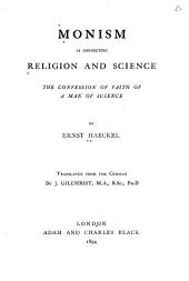 Monism as Connecting Religion and Science: The Confession of Faith of a Man of Science