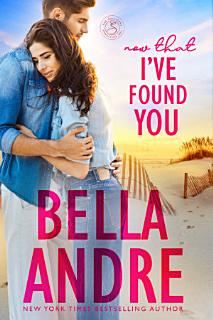 Now That I ve Found You  New York Sullivans 1  Book