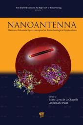 Nanoantenna: Plasmon-Enhanced Spectroscopies for Biotechnological Applications