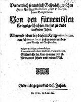 Vertrewlich freundlich Gespr  ch zwischen Herrn Cardinal Richelieu  und P  Joseph  seinem Beicht Vatter  von den f  rnembsten Kriegs geschichten dieses zu Endt lauffenden Jahrs  etc PDF