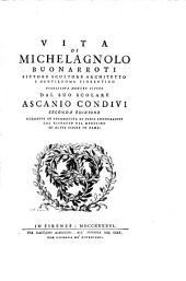 Vita di Michelagnolo Buonarroti: pittore, scultore, architetto e gentiluomo fiorentino
