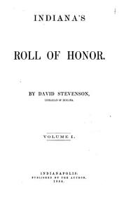 Indiana's Roll of Honor: Volume 1