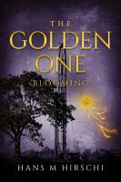 The Golden One     Blooming PDF