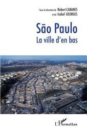 Sao Paulo: La ville d'en bas