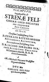Psalmus VII. Paraphrastheis & Strenae Felicissimae Loco Oblatus Sub Exordium Anni Christi MDCV. ... D. Cunrado Rittershusio ... D.M. Iacobo Iordano ...