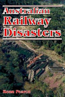 Australian Railway Disasters