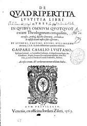 De quadripertita iustitia libri tres ...