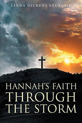 Hannah s Faith Through The Storm