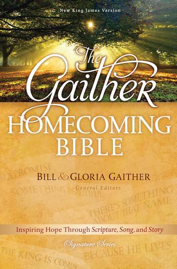 The Gaither Homecoming Bible  NKJV PDF