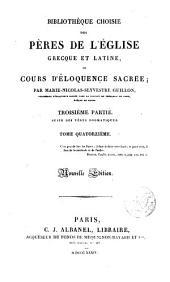 Bibliothèque choisie des Pères de l ́Église greque et latine ou cours d ́éloquence sacrée