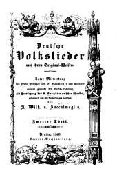 Deutsche Volkslieder mit ihren Original-weisen: Unter Mitwirkung des Herrn Professor Dr. Massmann Herrn von Zuccalmaglio ... und mehrerer anderer Freunde der Volkspoesie, Band 2