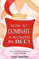 How to Dominate a Woman in Bed Book