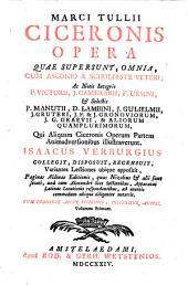 Marci Tullii Ciceronis Opera quae supersunt, omnia: Volume 1