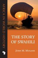The Story of Swahili PDF