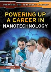 Powering Up a Career in Nanotechnology PDF