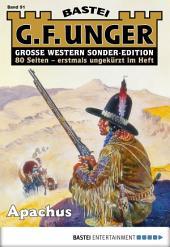G. F. Unger Sonder-Edition - Folge 091: Apachus