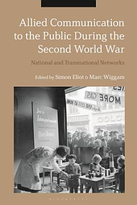Allied Communication to the Public During the Second World War PDF