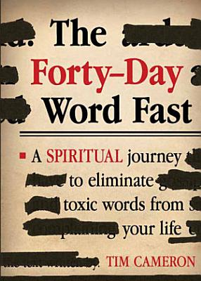 The Forty Day Word Fast