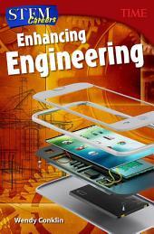 STEM Careers: Enhancing Engineering: Read Along or Enhanced eBook